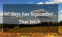 30 Days Hath September...